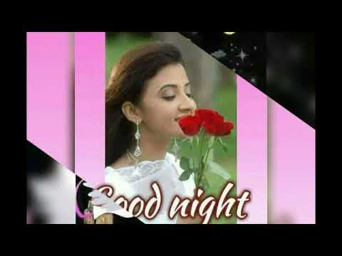 GOOD NIGHT Video.. Messages.. Romantic & Beautiful Whatsapp Video.. Greetings.. Images... SMS.
