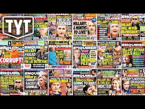 Tabloids Smeared Hillary For Trump. A Lot.