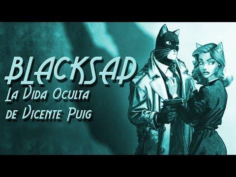 BLACKSAD: La Vida Oculta de Vicente Puig (8/8)