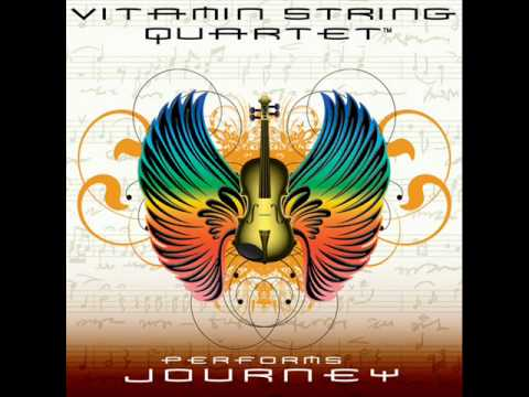 Vitamin String Quartet Performs Journey  Any Way You Want It