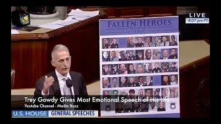 Trey Gowdy Gives the Most Emotional Speech of His Life! 2017