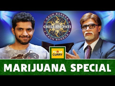 Funda Curry | Kaun Banega Chillampati - Marijuana Special
