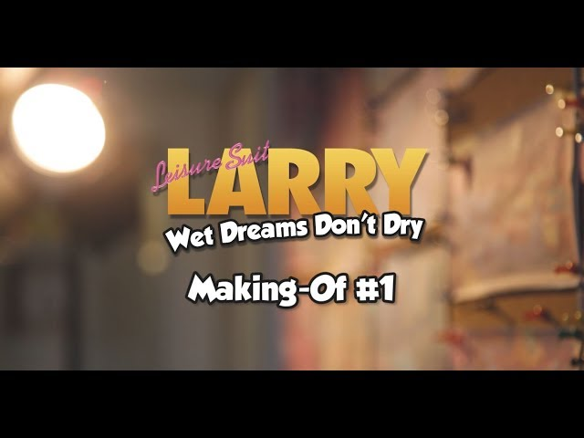 Leisure Suit Larry - Wet Dreams Don't Dry: Making Of #01