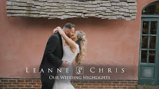 Wedding Film at Le Petit Chateau - Leanne & Chris - Our Wedding Highlights