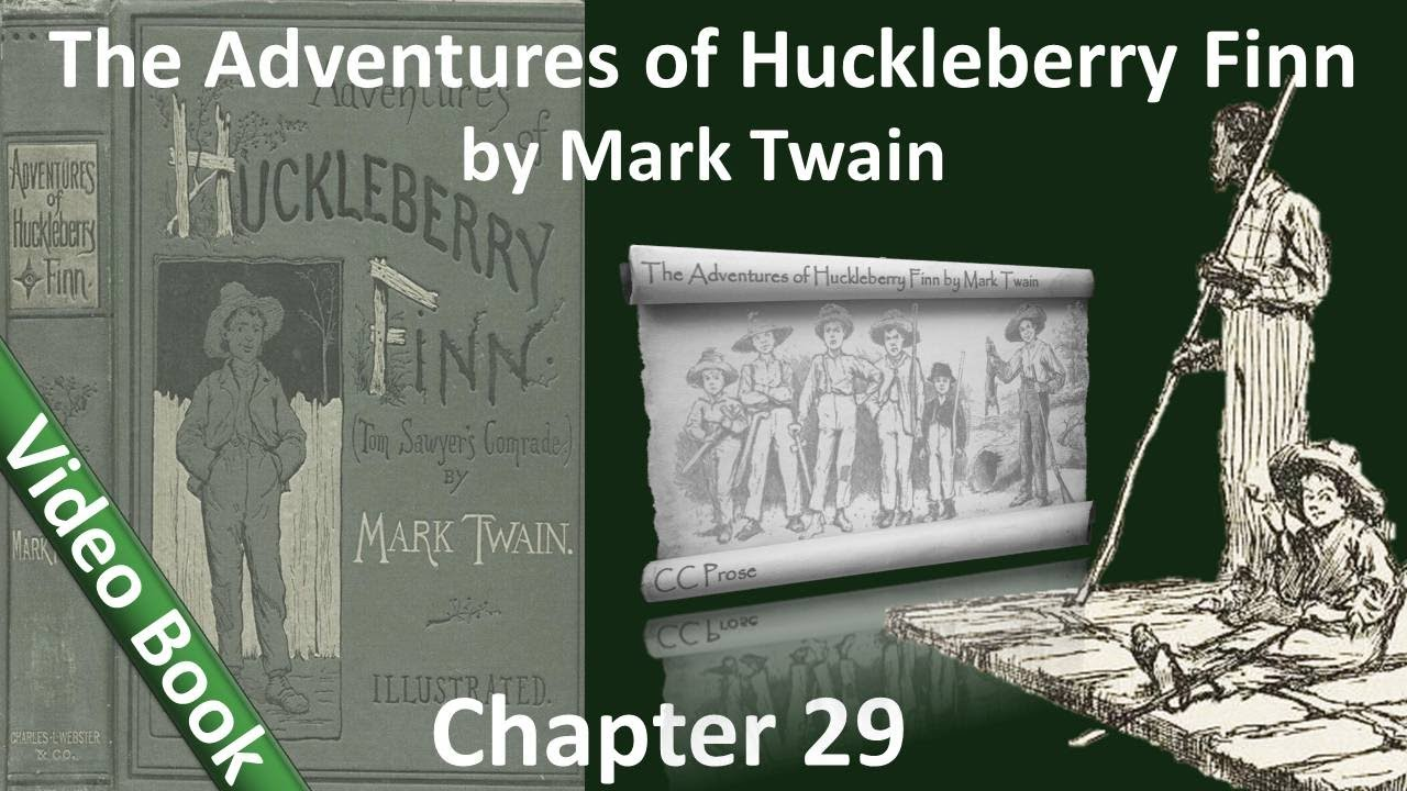 Chapter 29 The Adventures Of Huckleberry Finn By Mark