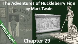 Chapter 29 - The Adventures of Huckleberry Finn by Mark Twain - I Light Out in the Storm