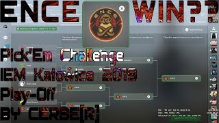 Pick'Em Challenge IEM Katowice 2019 by CERBE[R] (My PREDICTION Play-Off)