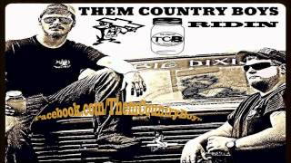 Them Country Boys -  Ridin