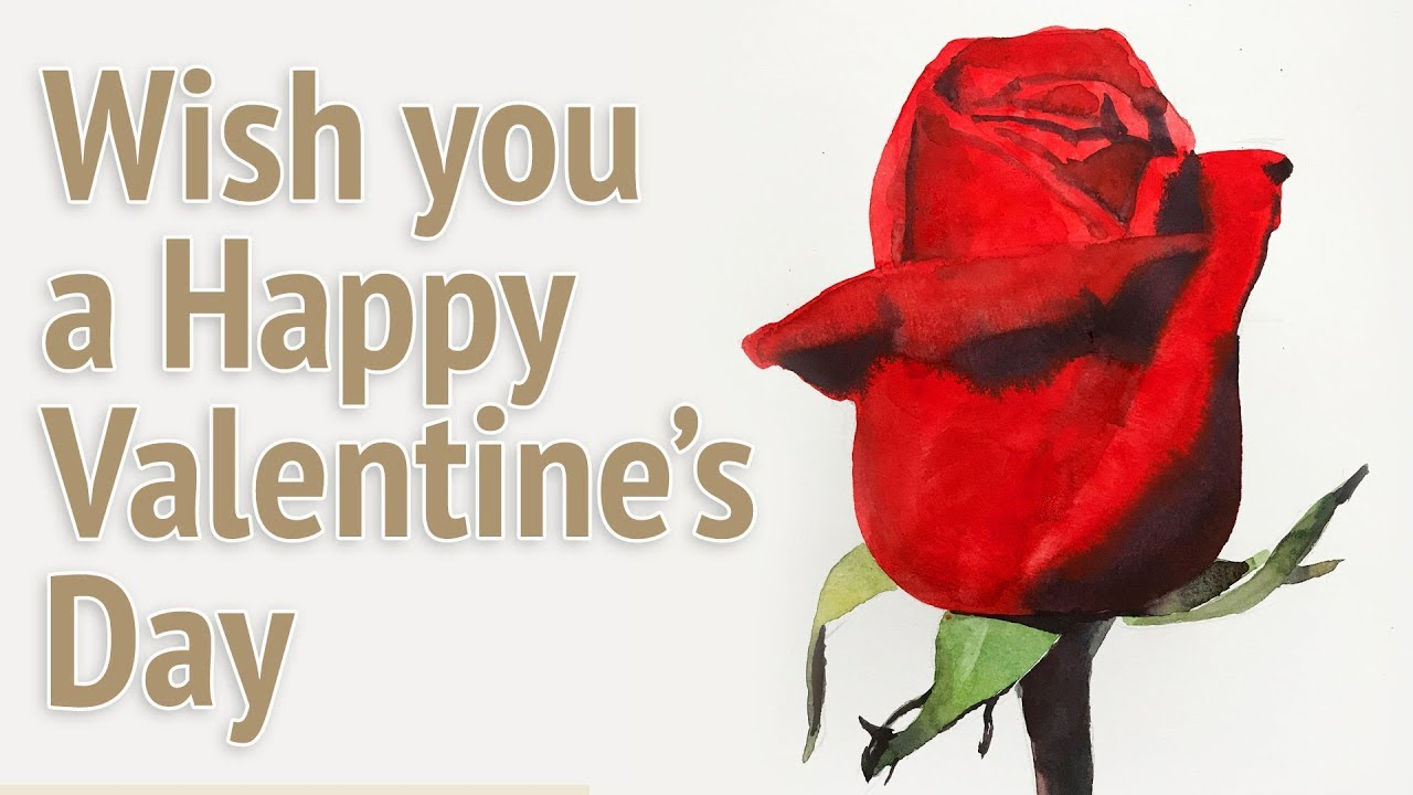 Watercolor Painting Of A Red Rose Happy Valentine S Day Youtube