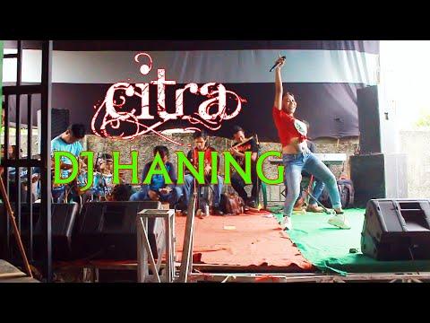 DJ HANING / DAYAK - CITRA     ORGAN DANGDUT TRIAYAN CS    05 FEBRUARI 2020