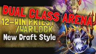 Hearthstone Arena | 12-Win Priest Warlock: New Draft Style (Dual Boomsday #5)