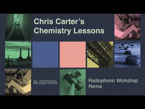 Chris Carter - Blissters Radiophonic Workshop Remix