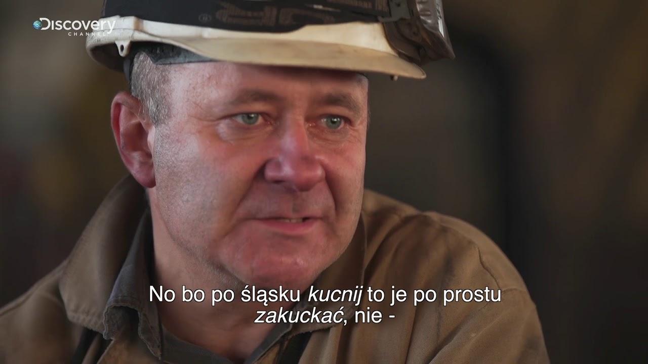 Górnicy PL | Śląsko godka: Kucnij | Discovery Channel