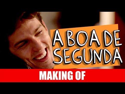 Making Of – A Boa de Segunda