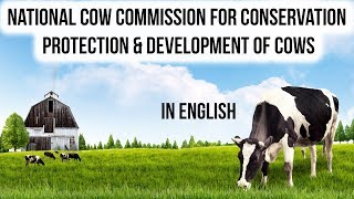 India to set up National Cow Commission, NCC for conservation, protection & development of Cows