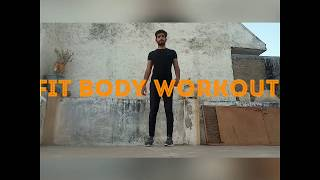 Fit body workout 💪🏻