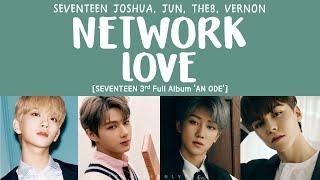 Download [LYRICS/가사] SEVENTEEN (세븐틴) - NETWORK LOVE [3rd Full Album 'An Ode'] Mp3