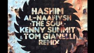 Hashim | Al-Naafiysh (The Soul) | Kenny Summit & Tom Gianelli Remix (AIM Edit)