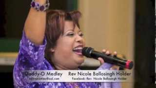 Daddy-O Medley {ORIGINAL} - Rev Nicole Ballosingh Holder
