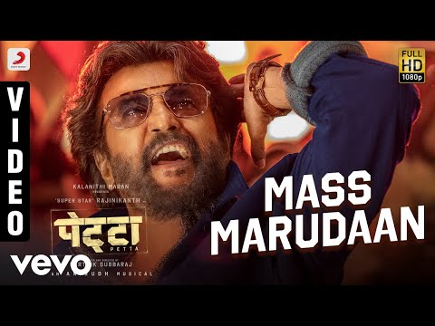 Mass Marudaan Full Video Petta Hindirajnikanth, Simrananirudh Ravichandermano