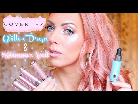 COVER FX GLITTER DROPS & SHIMMER VEIL | First Impressions/Demo/Swatches