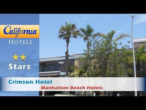 Crimson Hotel, Manhattan Beach, Manhattan Beach Hotels - California