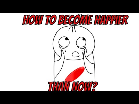 HOW TO BE HAPPY | WAYS TO BECOME HAPPIER