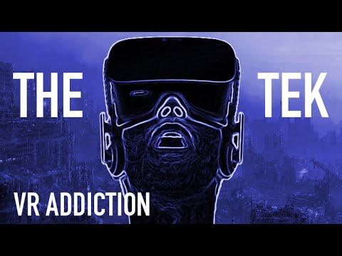 The Tek 0222: VR Addiction