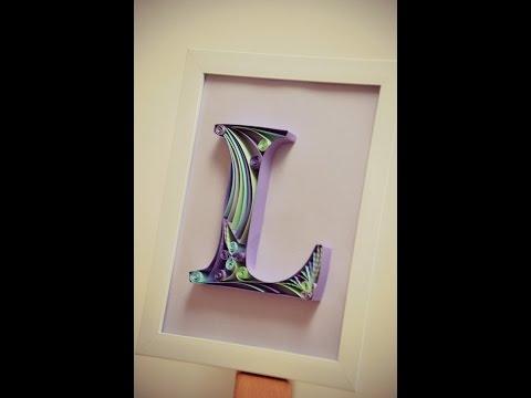 DIY Paper Quilling Letter - Tutorial Part 2