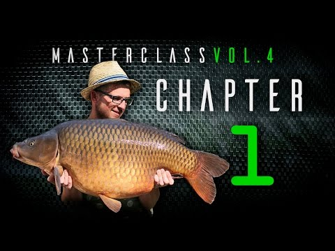 Korda Carp Fishing Masterclass Vol. 4 Chapter 1: Lake Exclus