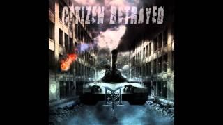 Citizen Betrayed by She Screams Murder (NEW SINGLE 2012)