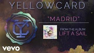 Yellowcard - Madrid (audio) YouTube Videos