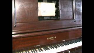 Just a Wearyin For You played on a Heintzman Player Piano