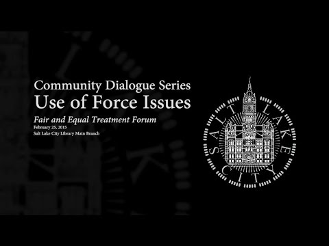 Community Dialogue Series on Use of Force Issues