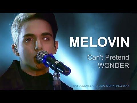 MELOVIN – Can't Pretend. WONDER. ТРЦ Ocean Plaza, 04.03.2017
