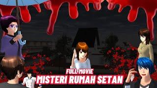 Misteri Rumah Setan Full Movie || Sakura School Simulator Horor || Film Horor || Sakura Horor