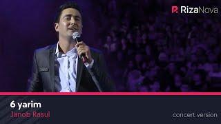 Janob Rasul 6 Yarim Жаноб Расул 6 ярим Concert Version 2017