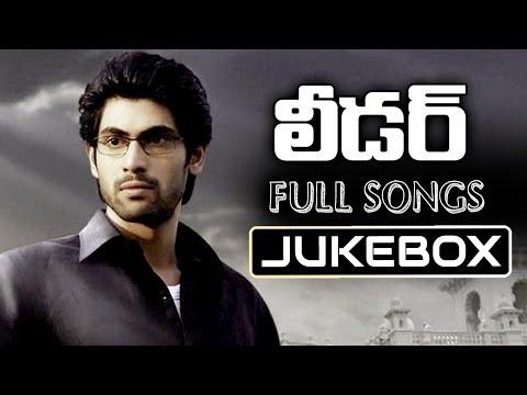 Leader Telugu Movie Songs Jukebox || Rana, Richa Gangopadyaya, Priya Anand