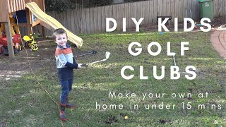 DIY KIDS GOLF CLUBS