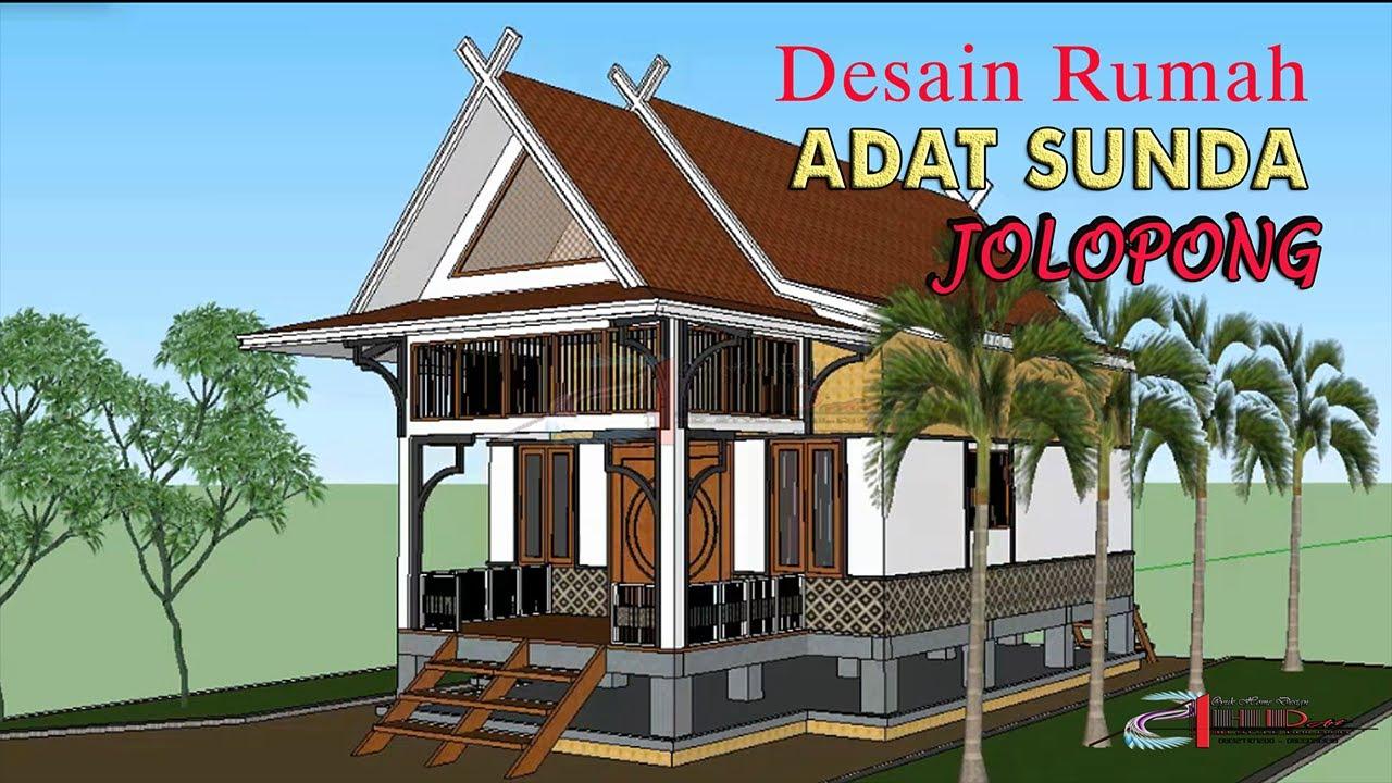 Desain Rumah Adat Sunda Jolopong Youtube