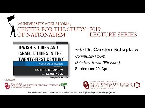 Jewish Studies And Israel Studies In The 21st Century: Intersections And Prospects