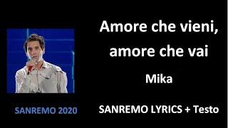 Amore che vieni, amore che vai - Mika (OFFICIAL SANREMO LYRICS + Testo)