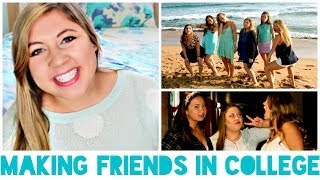 College Survival Guide: Making Friends & Meeting New People!