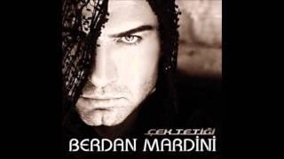 Download Berdan Mardini-Mardinlinin Sevdası 2011 MP3 song and Music Video