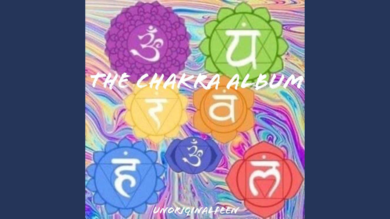 """Unoriginalfeen - """"The Chakra Album"""""""