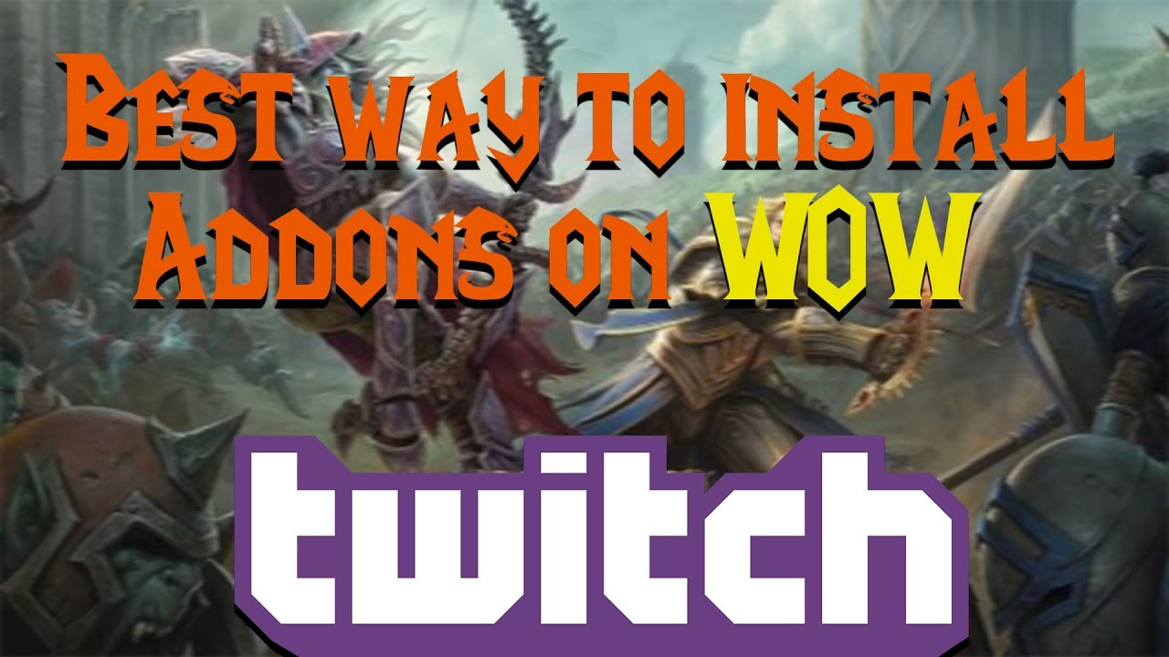 How To Install Addons / World of Warcraft: BFA! Best way!