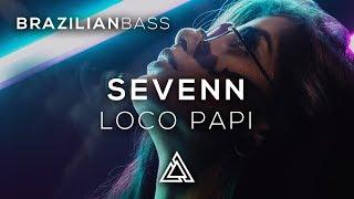 Sevenn - Loco Papi