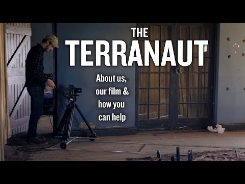 The Terranaut UCT Film - About Us, and How You Can Help