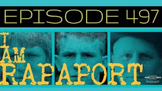 I Am Rapaport Stereo Podcast Episode 497 - Joey