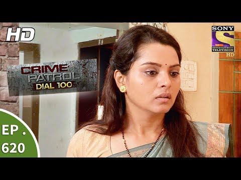 Crime Patrol Dial 100 - क्राइम पेट्रोल - Ep 620 - Fatal Affair - 29th September, 2017 thumbnail